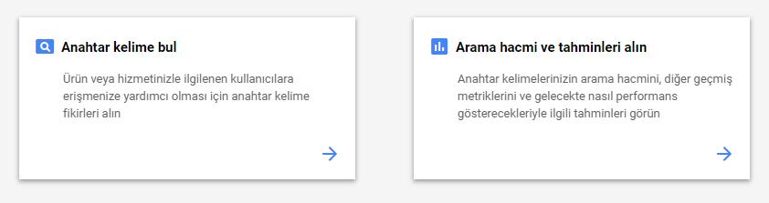Google Anahtar Kelime Planlayıcı'da iki farklı araç