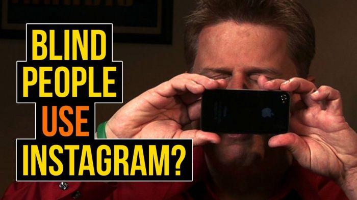 Instagram Engel Tanımıyor!