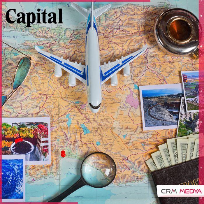 turizm hakkindaki degerlendirmelerimizle capital dergisindeyiz