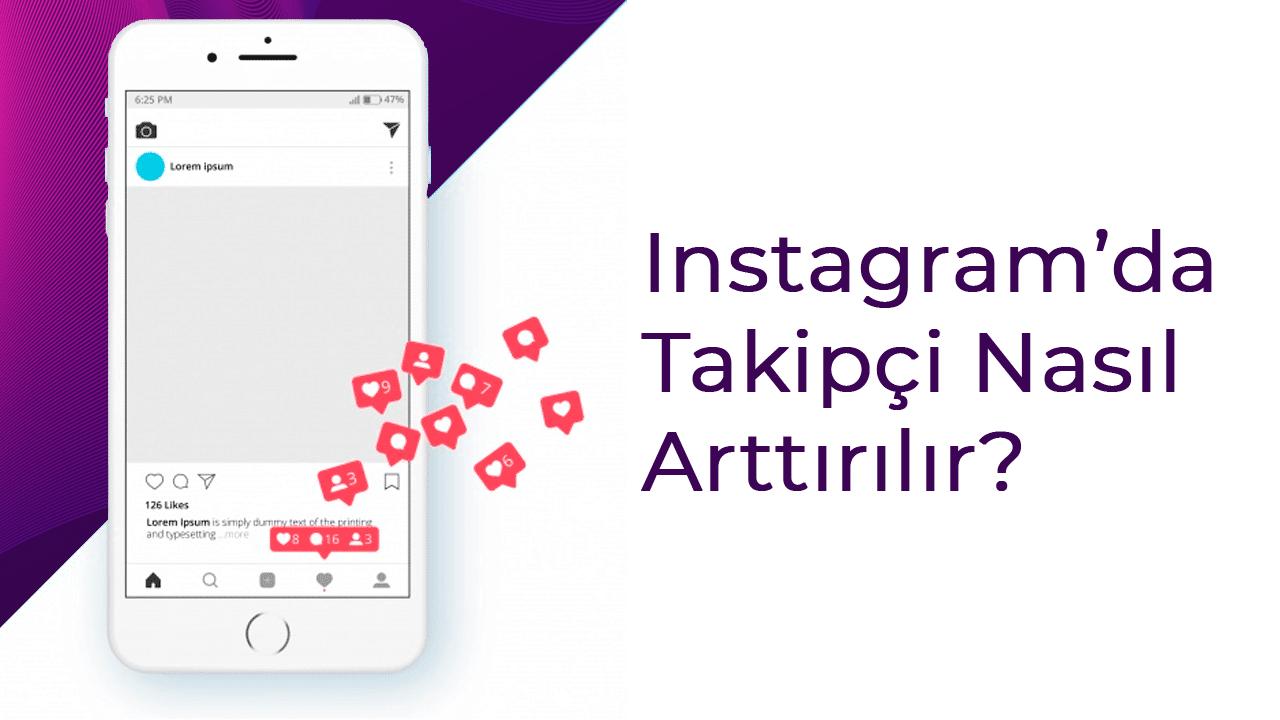 instagram takipci nasil arttirilir
